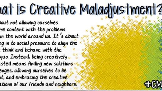 Creative malajustment