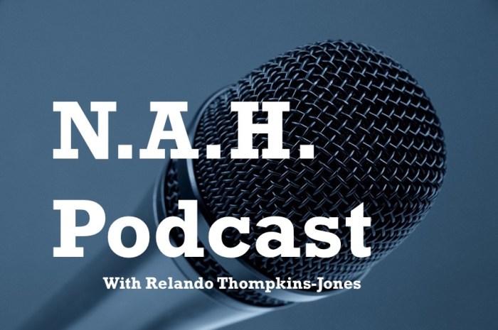 NAHPodcast-Logo-New with Relando-Thompkins-Jones