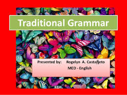 Five Facts Traditional Grammar and Modern linguistics