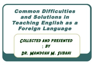 Facts about Problems in Teaching English And the Solutions