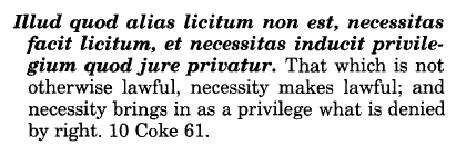 Illud quod alias licitum non est