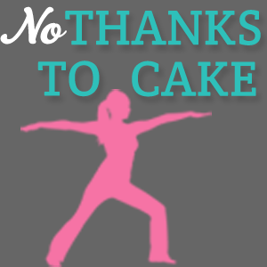 No Thanks to Cake