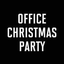 "Poster for the movie ""Office Christmas Party"""