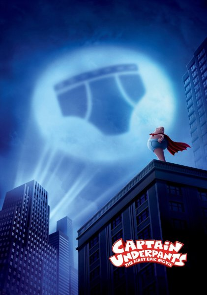 """Poster for the movie """"Captain Underpants: The First Epic Movie"""""""