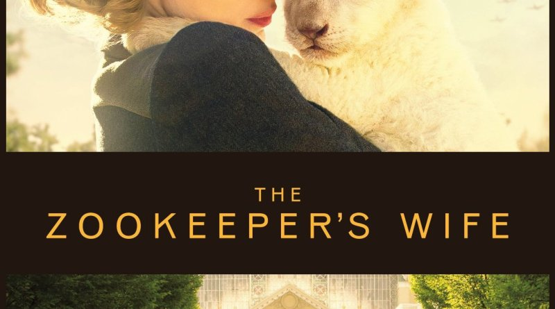 """Poster for the movie """"The Zookeeper's Wife"""""""