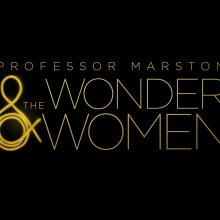 Professor Marston The Wonder Women (Annapurna Pictures)