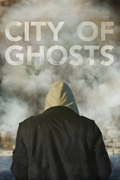 """Poster for the movie """"City of Ghosts"""""""