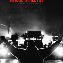 Whose Streets? poster (Magnolia Pictures/Magnet Releasing)
