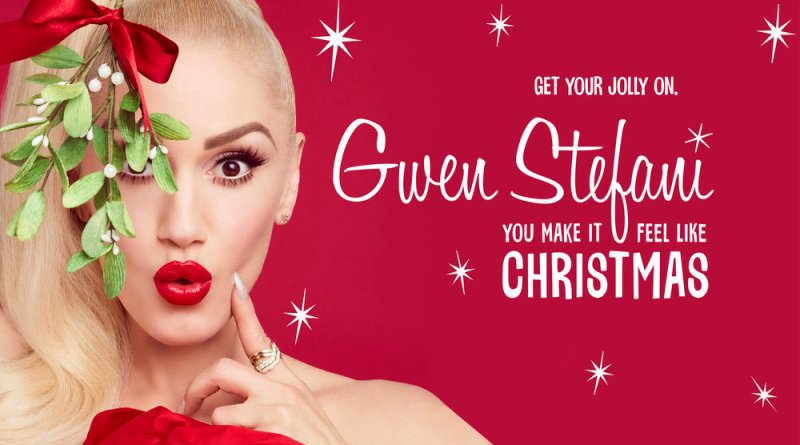 Gwen Stefani You Make It Feel Like Christmas - Season 2017