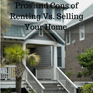 PCSing? Pros and Cons of Renting vs. Selling Your Home