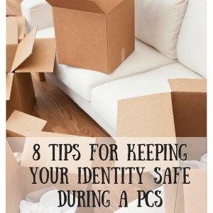 8 Tips For Keeping Your Identity Safe During A PCS