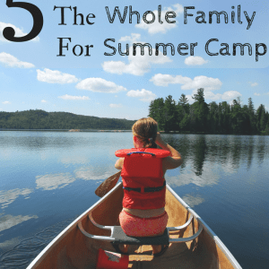 5 Tips For Preparing the Whole Family For Summer Camp