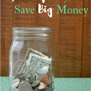 7 Little Ways To Save Big Money