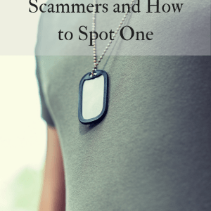 The Romance of Military Scammers and How to Spot One