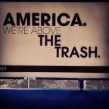 america above the trash by vagabond ©