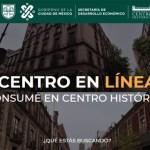 Conoce Centro en Línea: la plataforma digital para comercios del Centro Histórico 4