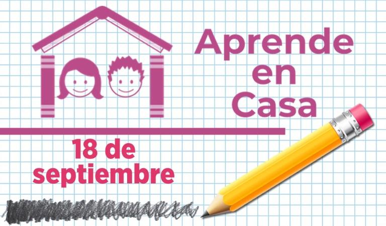 Clases del 18 de septiembre de Aprende en Casa