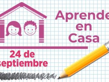 Aprende en Casa - 24 de septiembre 13