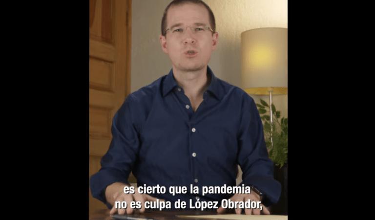"""""""La pandemia no es culpa de López Obrador, pero sí es su culpa el pésimo manejo que se le ha dado"""": Ricardo Anaya"""