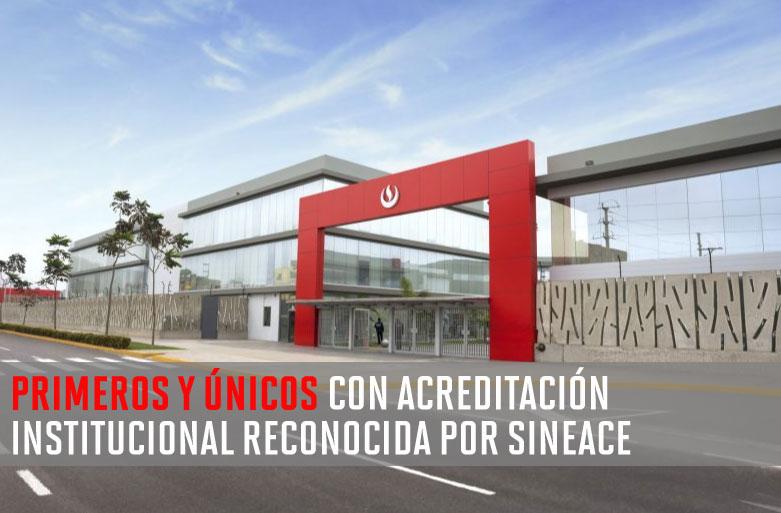 UPC: primera y única universidad peruana con acreditación institucional reconocida por SINEACE