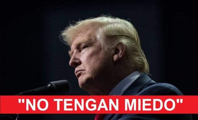 trump_presidete_no_tengan_miedo