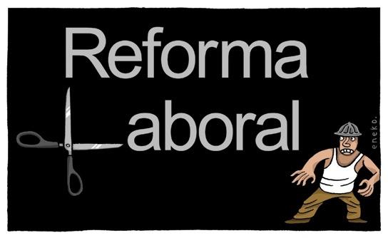 9489e6c11889fcb275044d14dda99d24 - Reforma laboral precarizadora y autoritarismo patronal