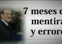 caae2c0a6f202f7359198aaa7144e8f4 - Siete meses de mentiras y errores de Mariano Rajoy