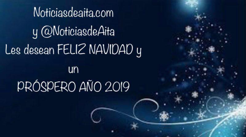 Noticiasdeaita.com LES DESEA FELIZ NAVIDAD Y UN PRÓSPERO AÑO 2019