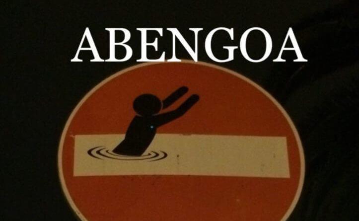 Abengoa pide ayuda al Gobierno para un nuevo rescate