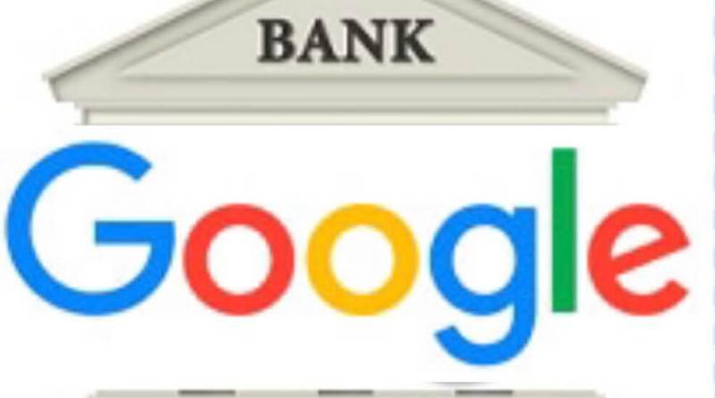 Google Bank podría estar más cerca que nunca