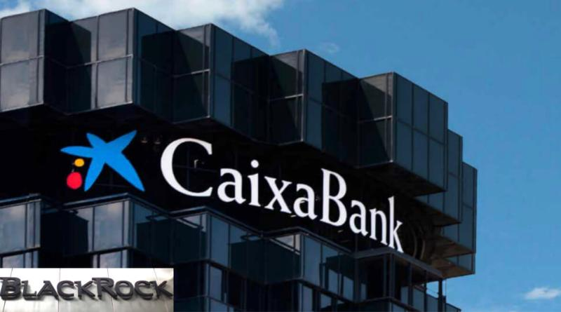 BlackRock ha aumentado su participación en CaixaBank
