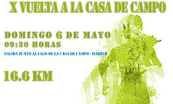 X VX Vuelta a la Casa de Campo uelta a la Casa de Campo