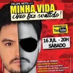EVENTO – Em São Pedro da Aldeia, o fenômeno da internet  Felipe Neto apresenta seu espetáculo Minha Vida Não Faz Sentido!