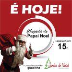 SONHOS DE NATAL – É hoje a grande chegada do Papai Noel na Sonhos de Natal