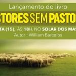 """CABO FRIO – """"Pastores Sem Pastores"""" será lançado no Solar dos Massa nesta sexta (15)"""