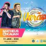 EVENTO – Abertura do Verão 2019 Saquarema tem show de Matheus e Kauan