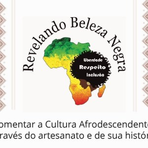 "BÚZIOS – ""Revelando a Beleza Negra"" realiza oficinas artesanais no Zanine"