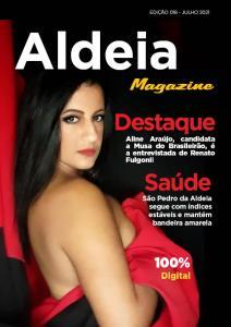 Confira os destaques e reportagens da Aldeia Magazine, edição 18, julho 2021 – nº 01