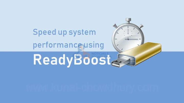 ReadyBoost - ReadyBoost: Aprenda a acelerar um PC Windows