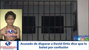 Video:Acusado de disparar a David Ortiz dice que lo baleó por confusión