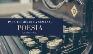 Para terminar la semana… Poesía