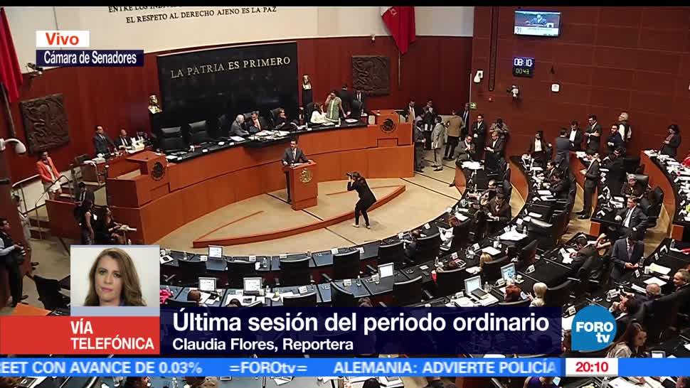 Senadores, Concluyen, Periodo, Ordinario, Sesiones, Cámara de Senadores,