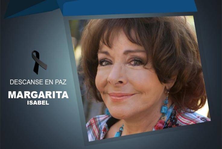 Fallece la actriz Margarita Isabel por complicaciones respiratorias a los 75 años