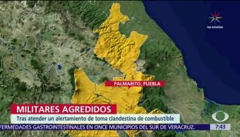 Agreden a soldados, toma clandestina en Palmarito, Puebla, agresores