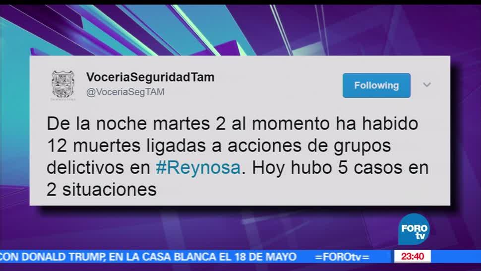 Manifestaciones, Protestas, Enfrentamientos, Reynosa, dejan, 12 muertos