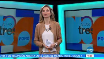 noticias, forotv, A las Tres, Programa, completo, 10 de mayo de 2017