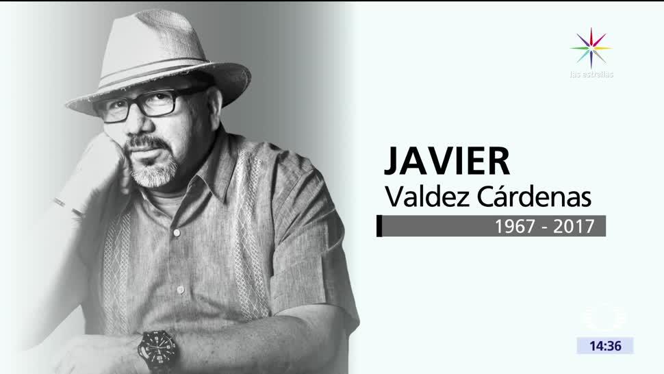 Nos pegaron en el corazón, Javier Valdez, reconocido, internacionalmente