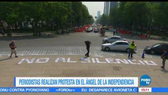 Periodistas, manifiestan, Ciudad de México CDMX, Ángel de la Independencia