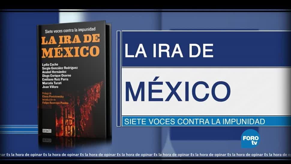 La ira de México, Siete voces, contra, la impunidad, lirbos, periodistas