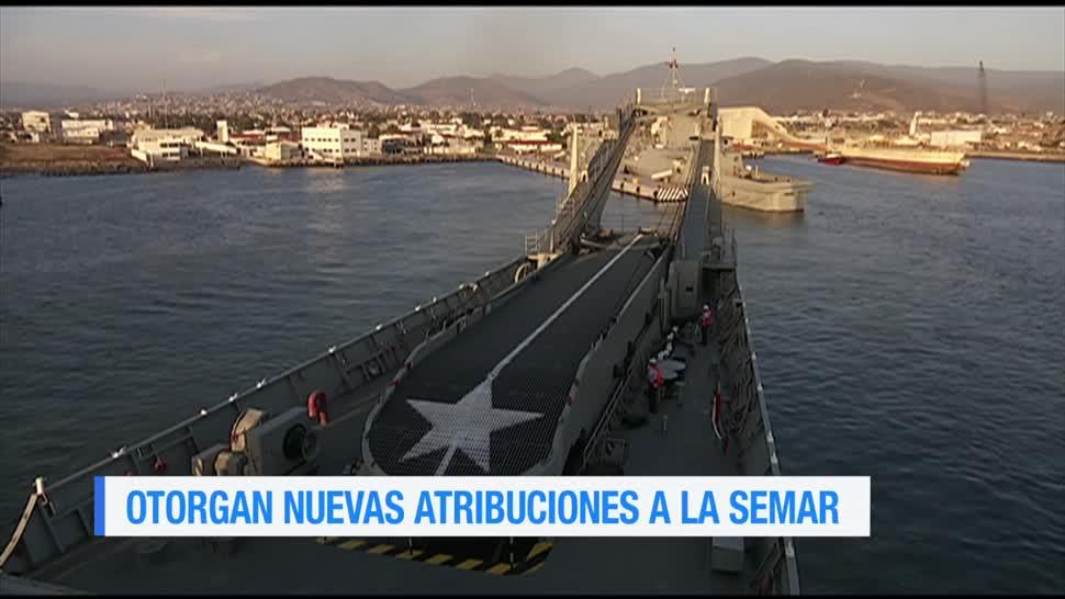 Otorgan, nuevas, atribuciones, Secretaría de Marina, Semar, armada de México